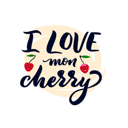 Hand lettering calligraphy quote I love my cherry with red berry. On watercolor round. Pun. Funny phrase for t shirt design, poster, valentines day postcard, clothes print. Vector typographic banner. 矢量图像