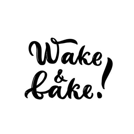 Wake and bake Hand brush calligraphy lettering design. Motivational quote. Cooking concept. Template for kitchen apron, towel, print, poster, banner. Inspirational script text. Vector words 矢量图像