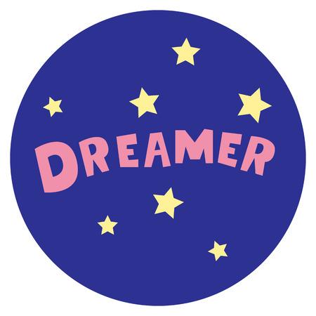 Vector background. Design element. Dreamer inscription with star illustration.