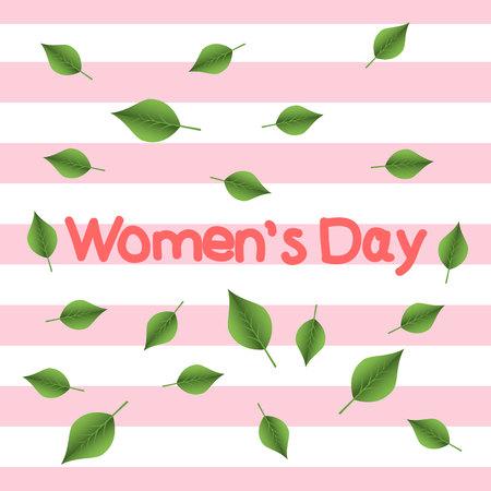 Womens Day. Postcard. Background. Pink stripes. Handwritten text. Green leaves. Spring. Eps10. Ilustração