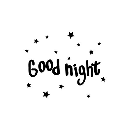 Black and white concept on the theme of good night. Black vector stars. Lettering, words, text.