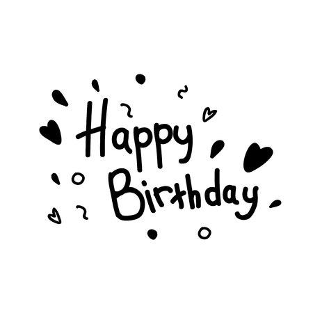 Happy birthday concept. Black happy birthday inscription. Black hearts and painted elements.Lettering. Ilustração