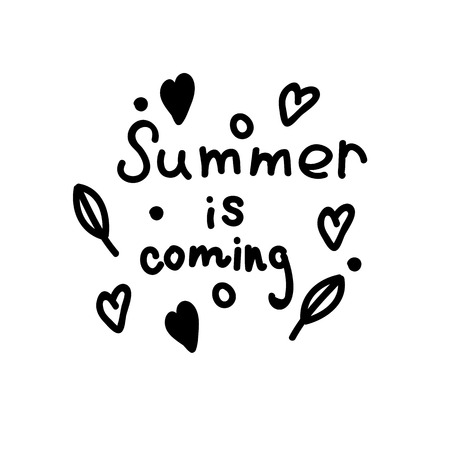 Summer is coming. Lettering. Summer concept. Black inscription and elements. Leaves, hearts, circles.