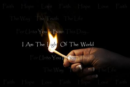 Woman's hand holding a blazing match which lights religious/Christian text: Faith Hope Love ~ The Way The Truth The Life ~ For unto you is born this day... ~ I am the light of the World. Stock Photo - 346131