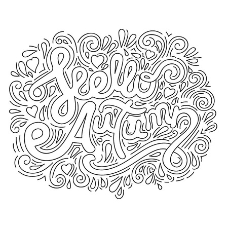 Hello autumn. Black and white line art. Calligraphy design that can be used as a print on t-shirts, bags, stationery, posters, greeting cards. Handwritten lettering.