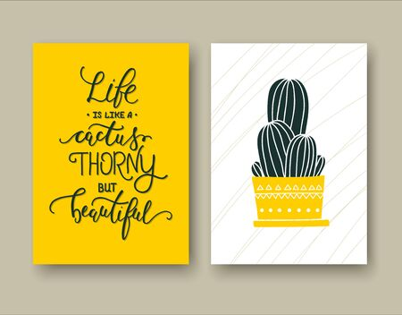 Life is like a cactus thorny but beautiful. Set of two cards