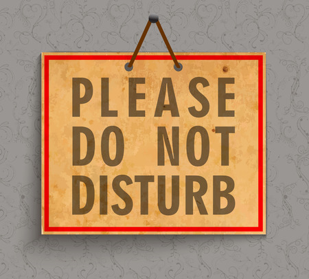 do not disturb sign: Please Do not Disturb