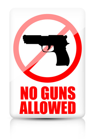allowed: No guns allowed sign Illustration