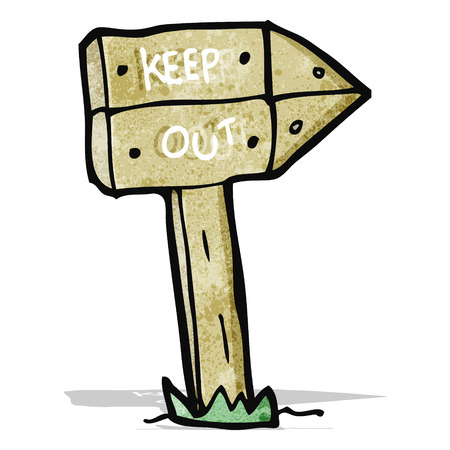 keep out: cartoon keep out sign Illustration