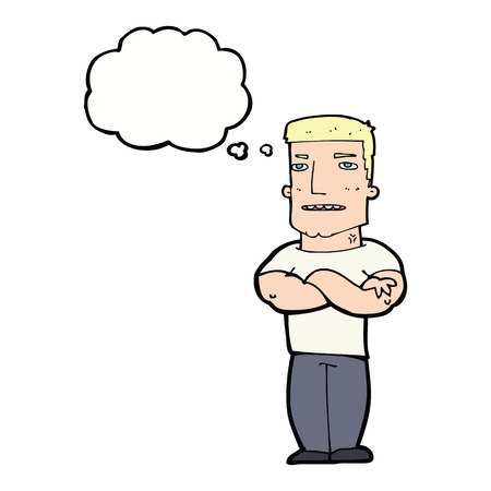 tough: cartoon tough guy with folded arms with thought bubble