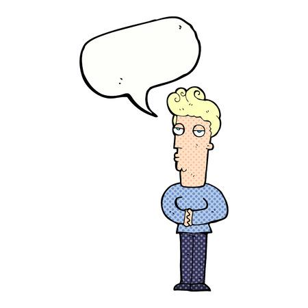 jaded: cartoon arrogant man with speech bubble Illustration