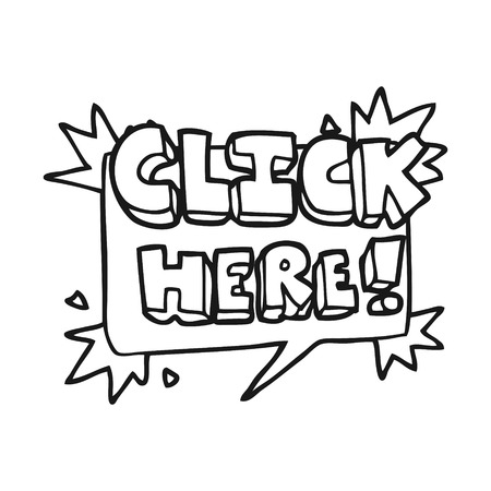 crazy cartoon: freehand drawn black and white cartoon click here sign Illustration