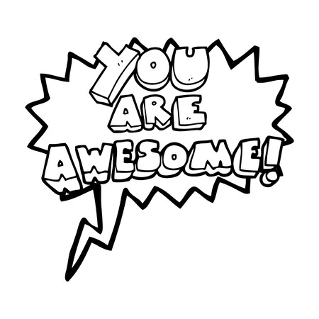 affirmation: freehand drawn speech bubble cartoon you are awesome text