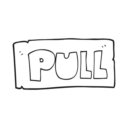 pull: freehand drawn black and white cartoon door pull sign