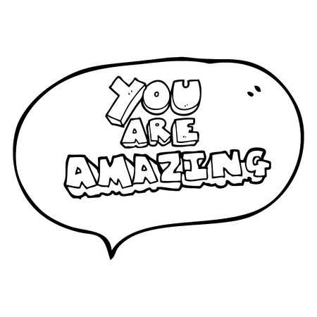 affirmation: freehand drawn speech bubble cartoon you are amazing text