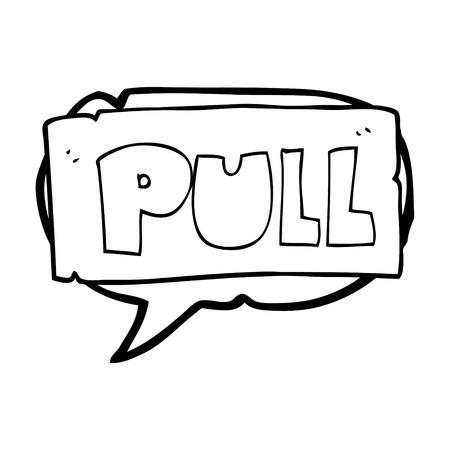 pull: freehand drawn speech bubble cartoon door pull sign Illustration