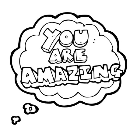 affirmation: freehand drawn thought bubble cartoon you are amazing text Illustration