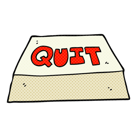 quit: freehand drawn cartoon quit button Illustration