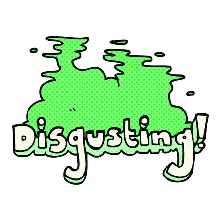 disgusting: disgusting freehand drawn comic book style cartoon