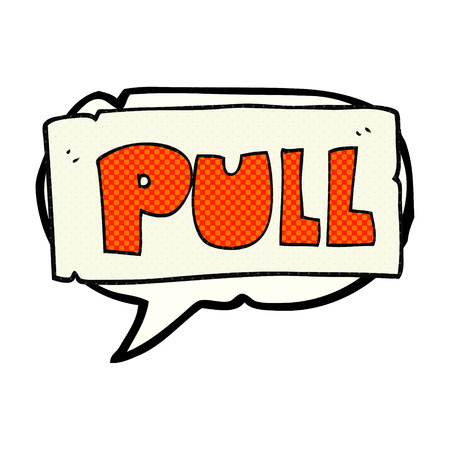 pull: freehand drawn comic book speech bubble cartoon door pull sign Illustration