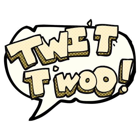 twit: freehand drawn comic book speech bubble cartoon twit two owl call text