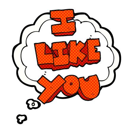 i like: I like you freehand drawn thought bubble cartoon symbol