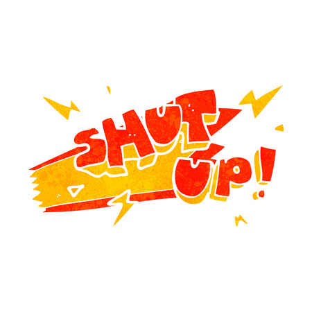 shut up: freehand retro cartoon shut up! symbol