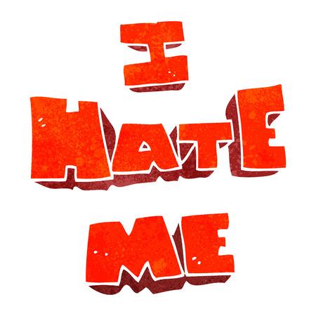 me: I hate me freehand retro cartoon symbol Illustration