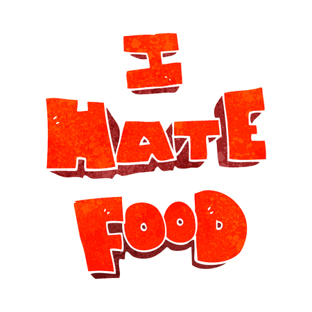 hate: freehand retro cartoon i hate food symbol Illustration