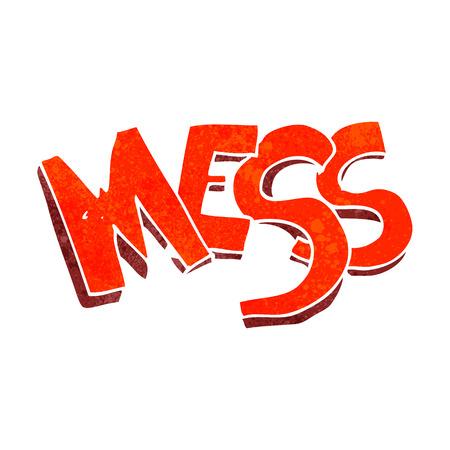 mess: freehand retro cartoon mess