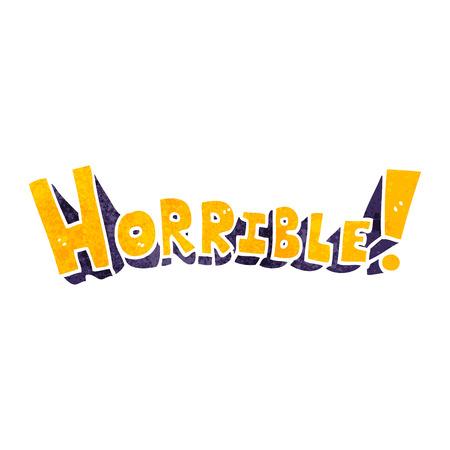 horrible: freehand retro cartoon word horrible