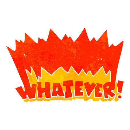 whatever: freehand drawn retro cartoon Whatever! shout Illustration