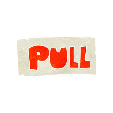 cartoon door: freehand retro cartoon door pull sign