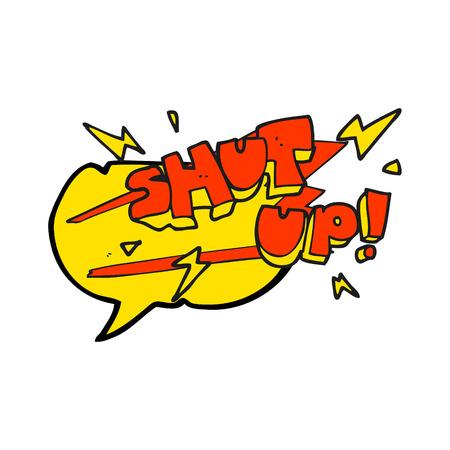 shut up: freehand drawn speech bubble cartoon shut up! symbol