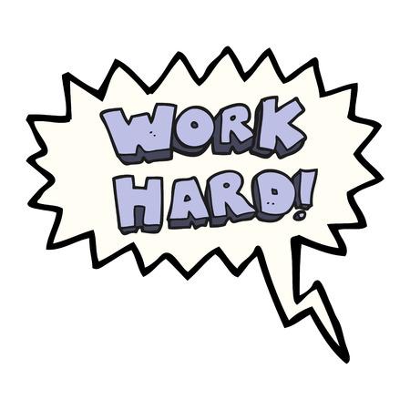 hard: freehand drawn speech bubble cartoon work hard symbol