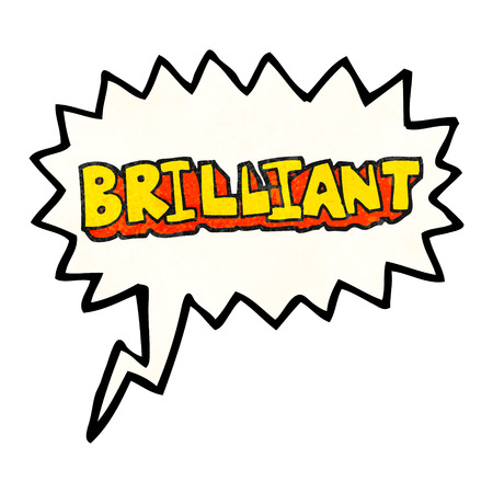 and brilliant: brilliant freehand speech bubble textured cartoon word Illustration