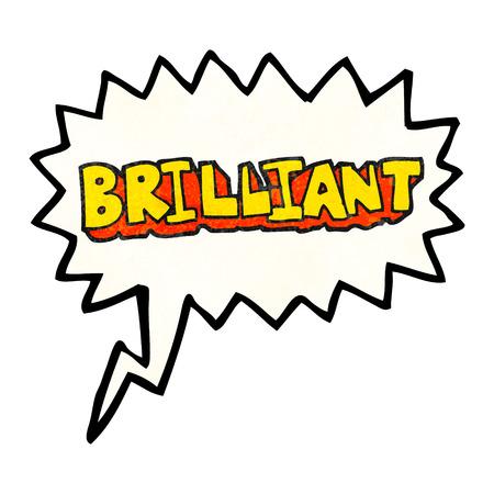 brilliant: brilliant freehand speech bubble textured cartoon word Illustration