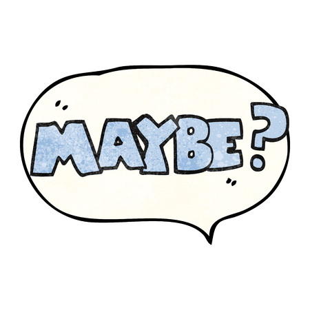 maybe: maybe freehand speech bubble textured cartoon symbol Illustration