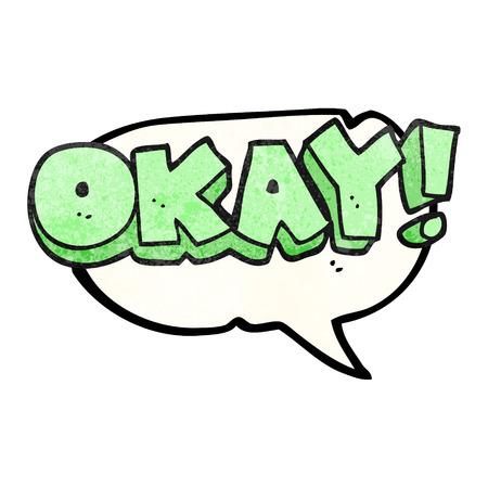 okay: freehand speech bubble textured cartoon okay symbol