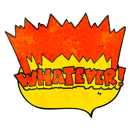 whatever: freehand drawn texture speech bubble cartoon Whatever! shout Illustration