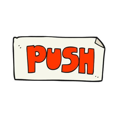 door to door: freehand drawn cartoon push door sign Illustration