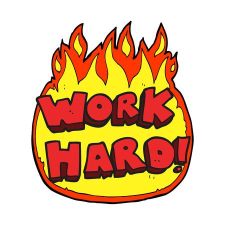 hard: freehand drawn cartoon work hard symbol Illustration