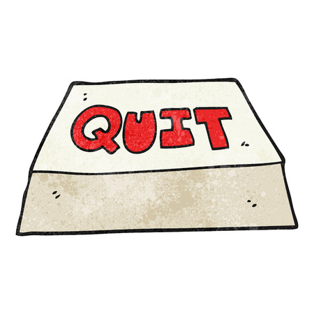 quit: freehand textured cartoon quit button Illustration
