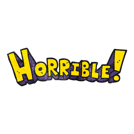horrible: freehand textured cartoon word horrible
