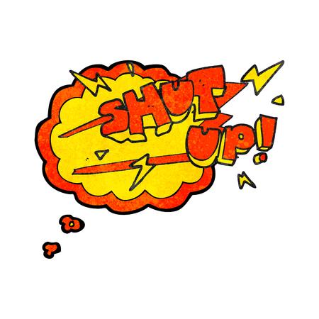 shut up: freehand drawn thought bubble textured cartoon shut up! symbol Illustration