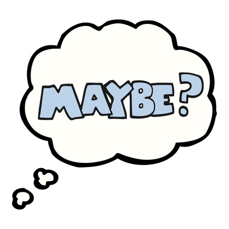 maybe: maybe freehand drawn thought bubble cartoon symbol
