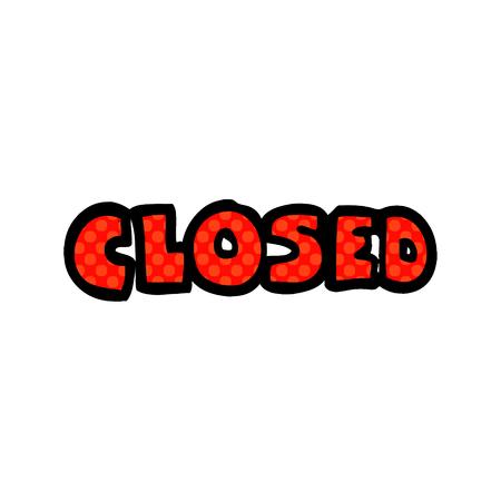 cartoon doodle closed sign Reklamní fotografie - 110800719