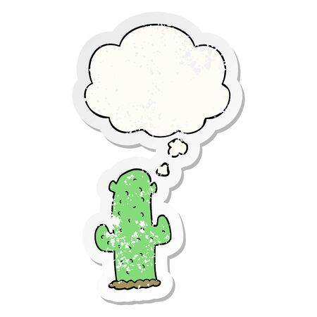 cartoon cactus with thought bubble as a distressed worn sticker