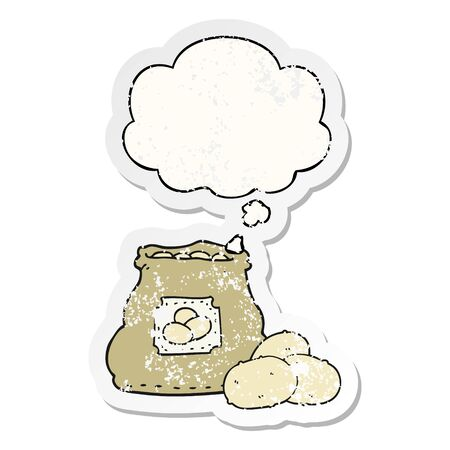 cartoon bag of potatoes with thought bubble as a distressed worn sticker