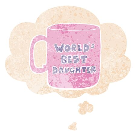 worlds best daughter mug with thought bubble in grunge distressed retro textured style 向量圖像